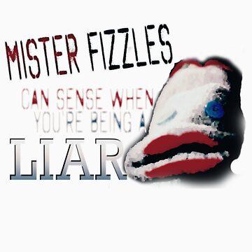 MISTER FIZZLES by RocksaltMerch