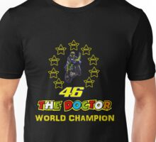 Valentino Rossi 46: World Champion in MotoGP (B) Unisex T-Shirt