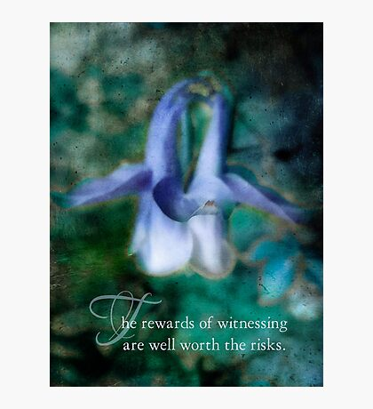 witnessing-inspirational Photographic Print