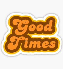 Good Times - Retro 70s - Logo Sticker