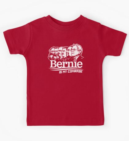 Bernie Sanders Is My Comrade Kids Clothes