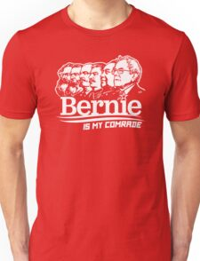 Bernie Sanders Is My Comrade T-Shirt