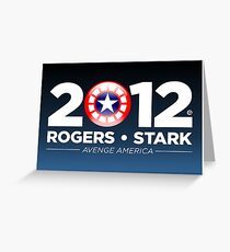Rogers & Stark 2012 Presidential Campaign Poster Greeting Card
