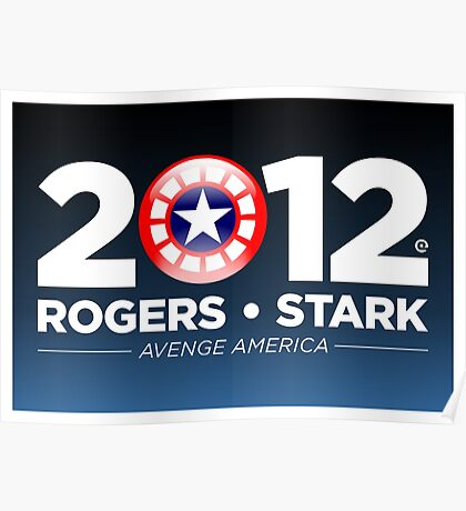 Rogers & Stark 2012 Presidential Campaign Poster Poster