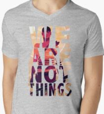 We Are Not Things Men's V-Neck T-Shirt