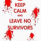 Behalte Ruhe und hinterlasse keine Überlebenden von DomCowles12