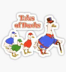 Tales of Ducks  Sticker