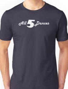All 5 Dances Unisex T-Shirt