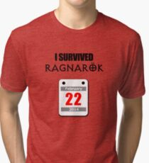 I Survived Ragnarök 22 February 2014 Tri-blend T-Shirt
