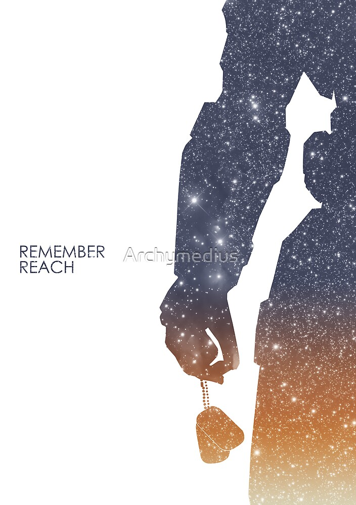 Remember Reach by Archymedius