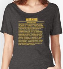 WARNING: Sherlockian in grief  Women's Relaxed Fit T-Shirt