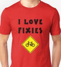 I love FIXIES T-Shirt