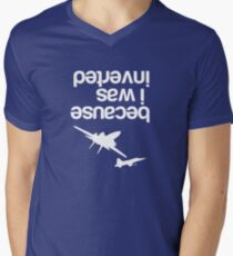 """Because I was inverted"", Top Gun inspired - WHITE VERSION Men's V-Neck T-Shirt"