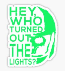 Doctor Who - Who turned out the lights Sticker