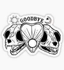 Goodbye cat skull planchette Sticker
