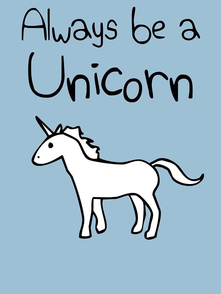 Always Be A Unicorn by jezkemp