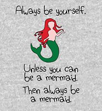 Always Be Yourself, Unless You Can Be A Mermaid Kids Pullover Hoodie