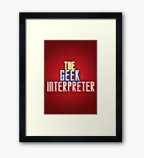 Geek Interpreter Framed Print