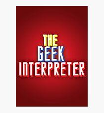 Geek Interpreter Photographic Print