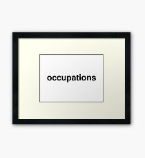occupations Framed Print