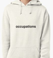 occupations Pullover Hoodie
