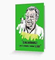 "Walter Bishop - ""Excellent! Let's make some LSD!"" Green iPhone Case Greeting Card"