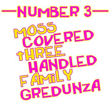MOVE NUMBER 3 - Moss Covered 3 handled family Gredunza by reallyreal