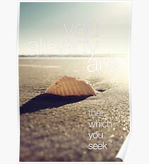 You Already Are That Which You Seek Poster