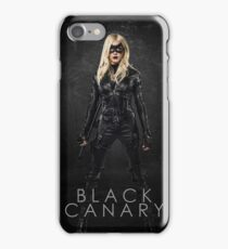 Black Canary | Laurel Lance | Arrow Season 3 iPhone Case/Skin