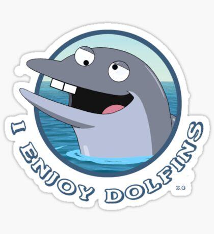 I enjoy dolfins Sticker