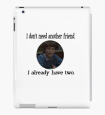 "Sam Weir ""I don't need anymore friends"" iPad Case/Skin"