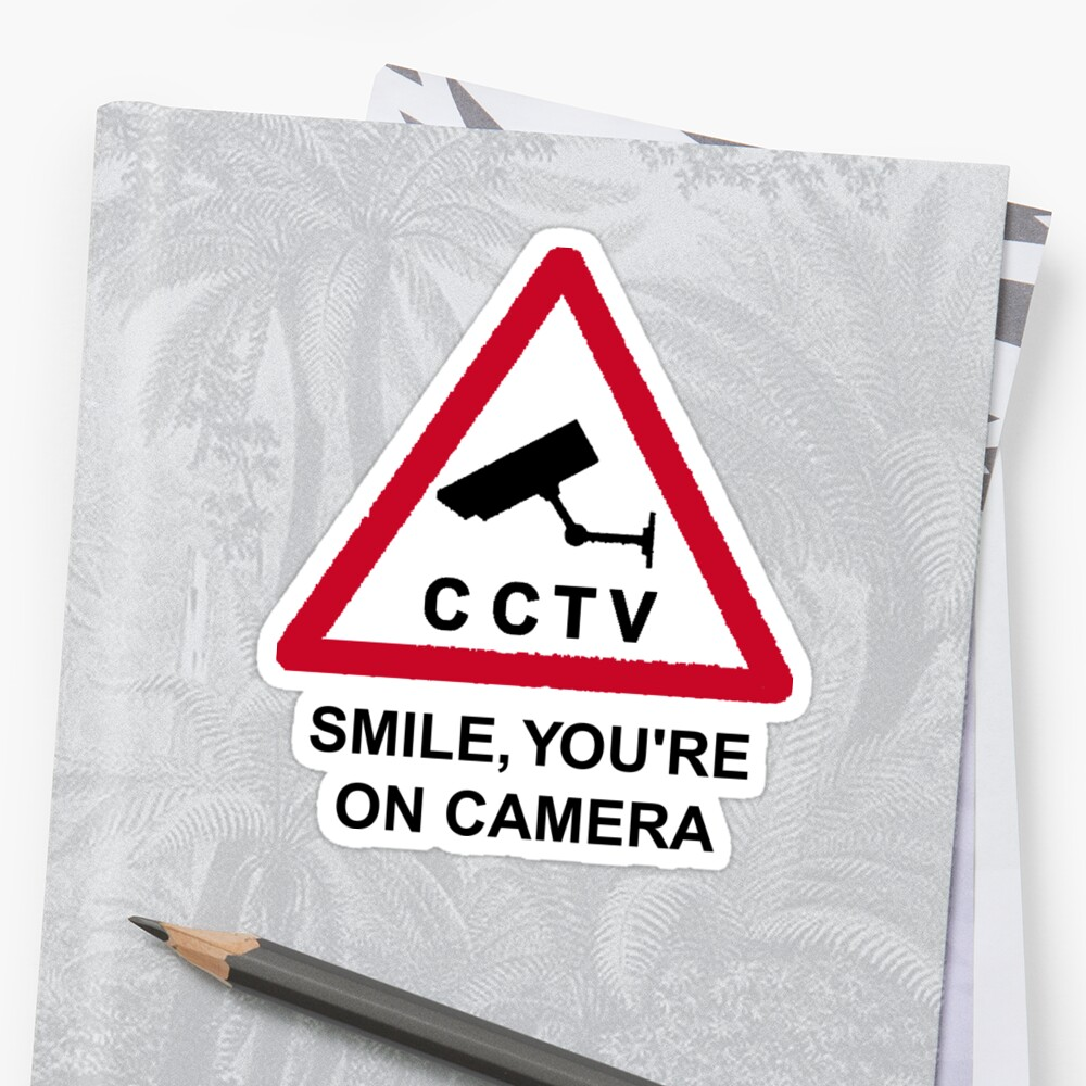 CCTV: Smile, you're on camera! by Vainglorious