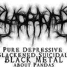 SAD PANDA STICKER - Pure Depressive Blackened Suicidal Black Metal... by IWML