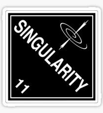 Singularity: Hazardous! Sticker