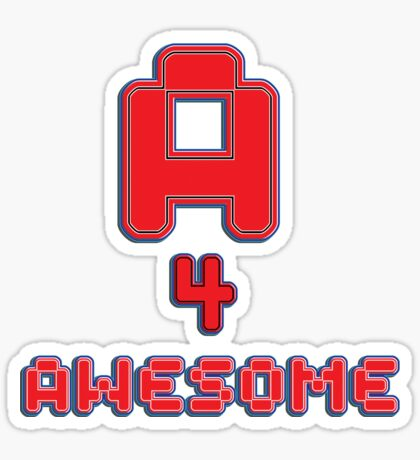 A 4 awesome - sticker Sticker