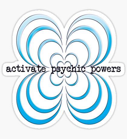 activate psychic powers - sticker Sticker