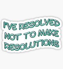 resolutions - sticker Sticker