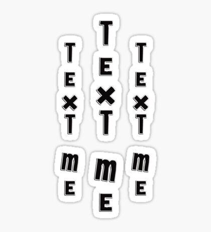 text me - sticker Sticker