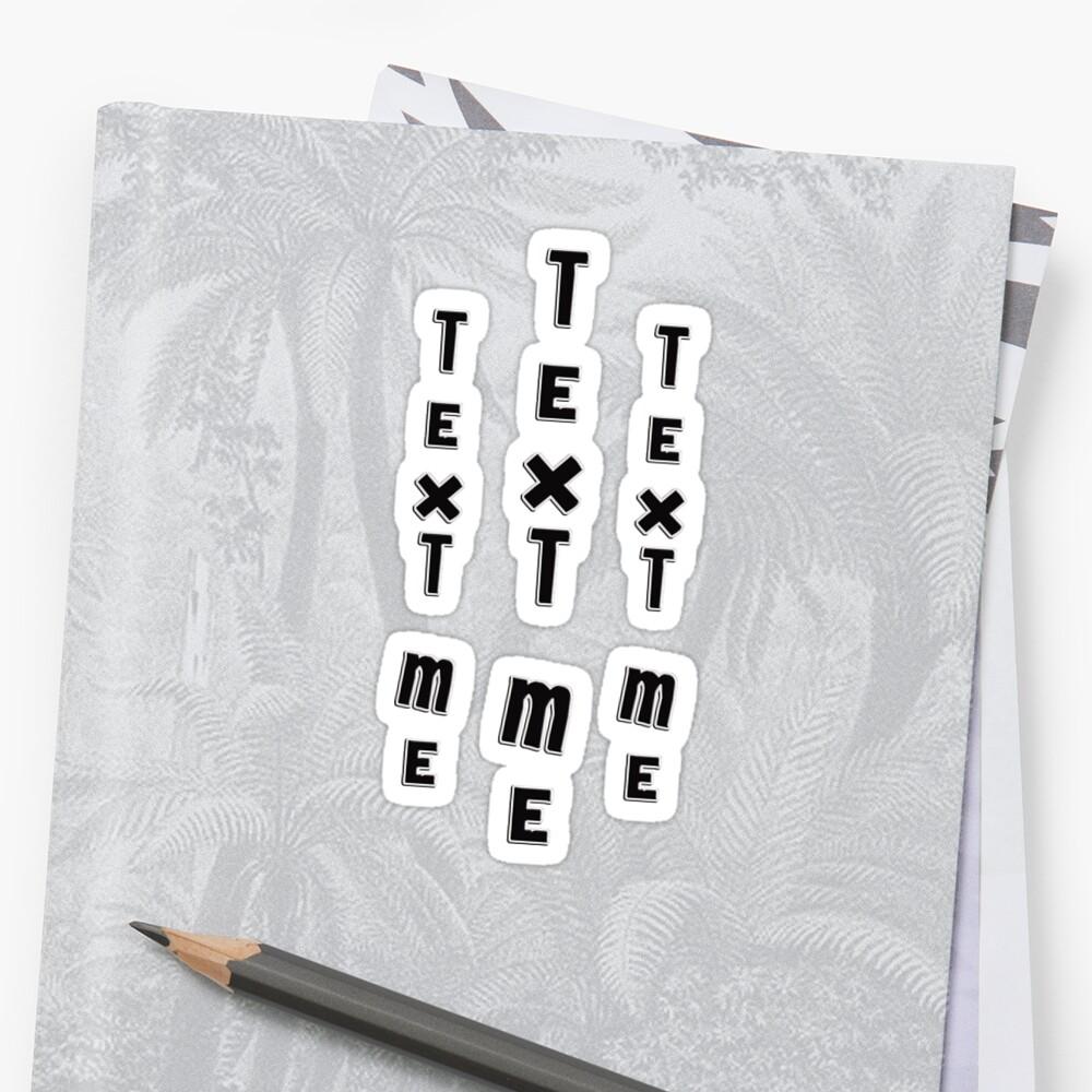 text me - sticker by vampvamp