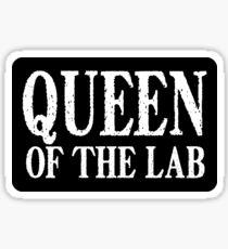 Queen of the Lab - Sticker Sticker