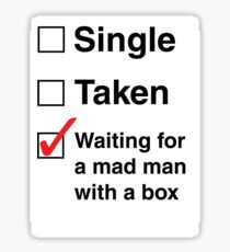 SINGLE TAKEN MAD MAN WITH A BOX STICKER Sticker