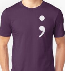 Semicolon, Not Stopping Here T-Shirt
