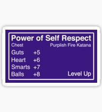Power of Self Respect Sticker Sticker