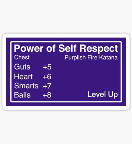 Power of Self Respect Sticker Sticker