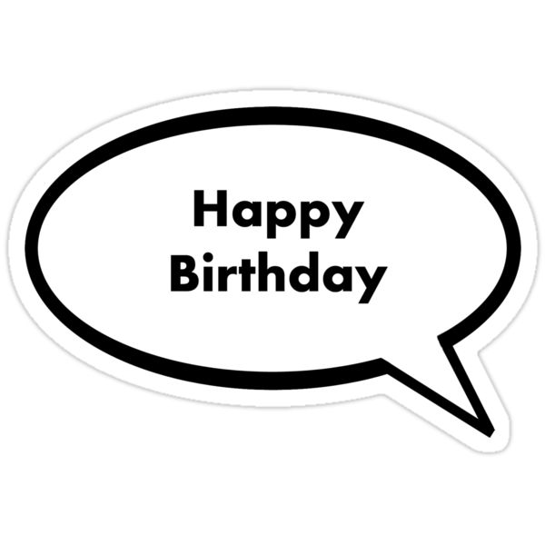 Quot Happy Birthday Quot Stickers By Arvee5 Redbubble
