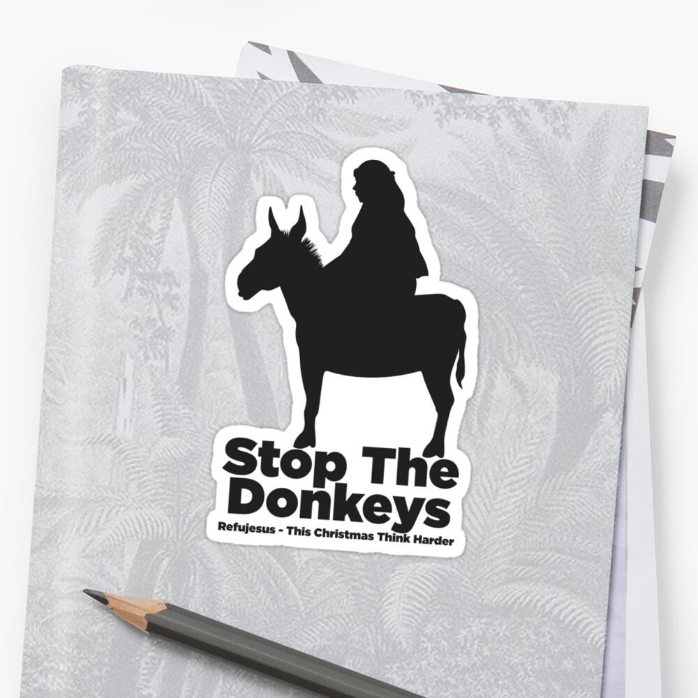 Stop The Donkeys 02 by Darren Wright