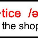 Apprentice: the shop bitch (definition style with pronunciation)  STICKER VERSION by SanguineAddctn