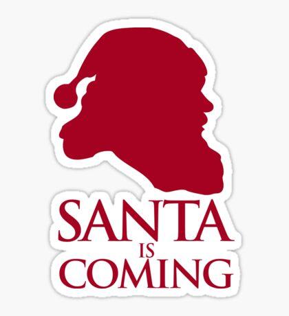 Santa is coming - sticker Sticker