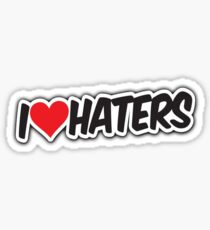 I <3 Haters Sticker