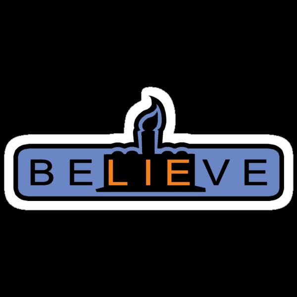 beLIEve  -  STICKER by TrulyEpic
